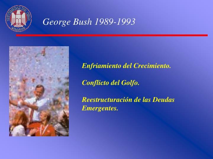 George Bush 1989-1993
