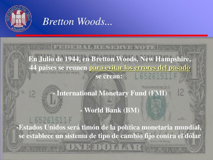 Bretton Woods...