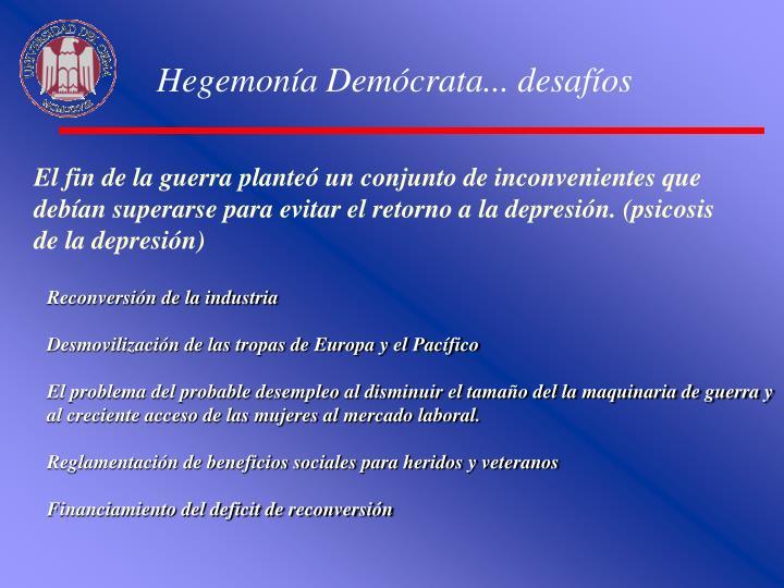 Hegemonía Demócrata... desafíos
