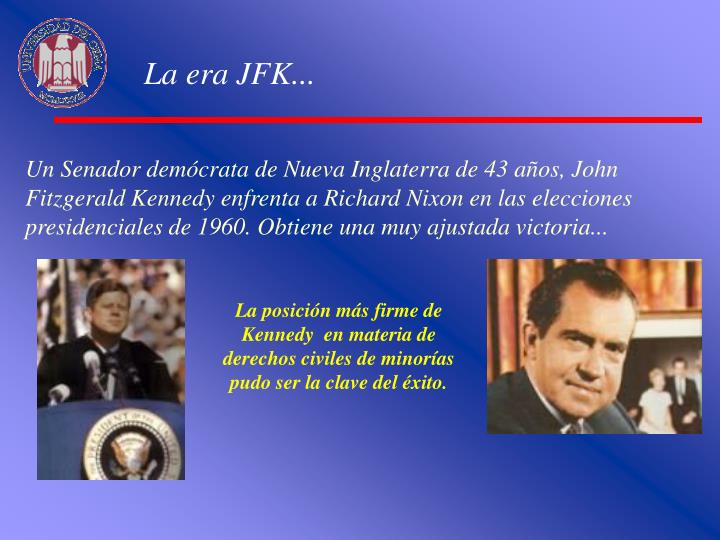 La era JFK...