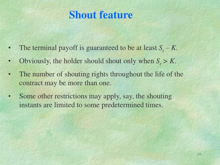 Shout feature