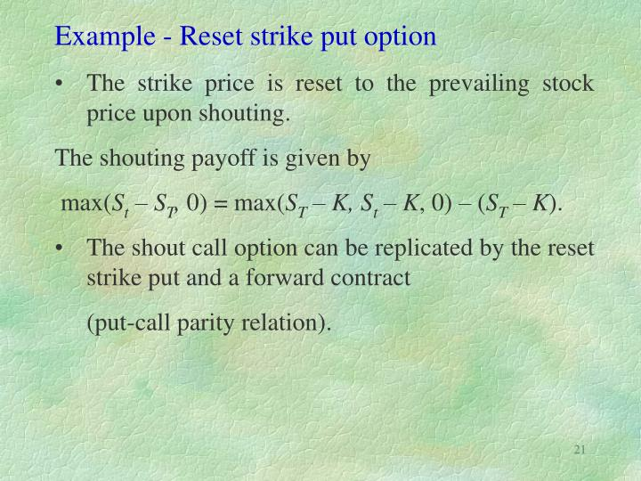 Example - Reset strike put option