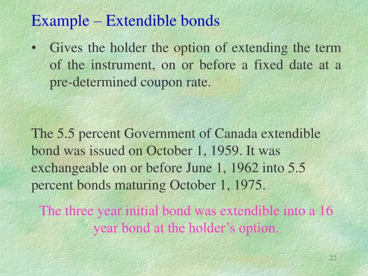 Example – Extendible bonds