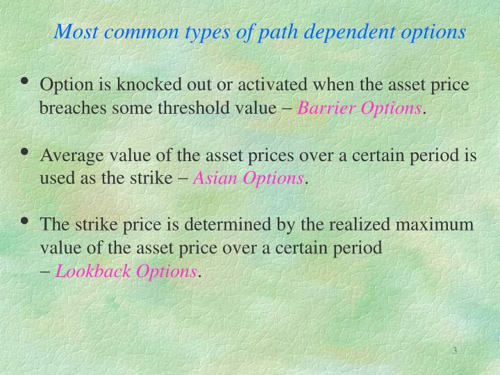 Most common types of path dependent options