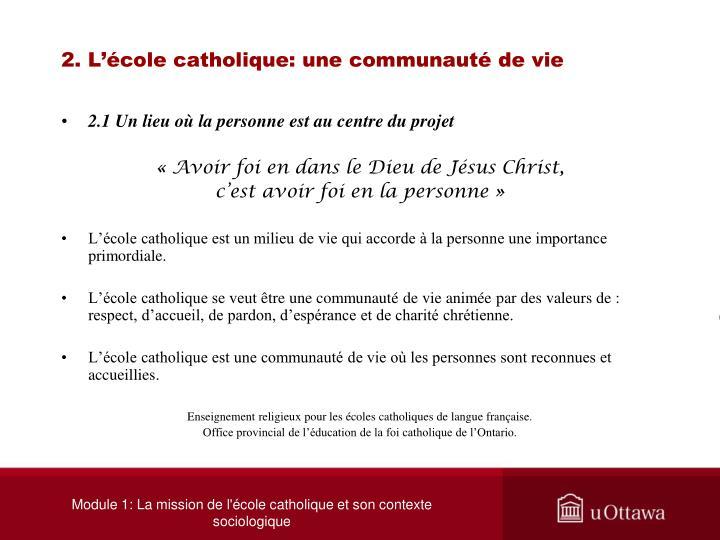2. L'école catholique: une communauté de vie