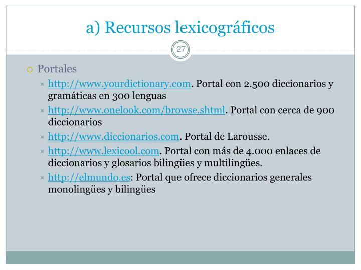 a) Recursos lexicográficos