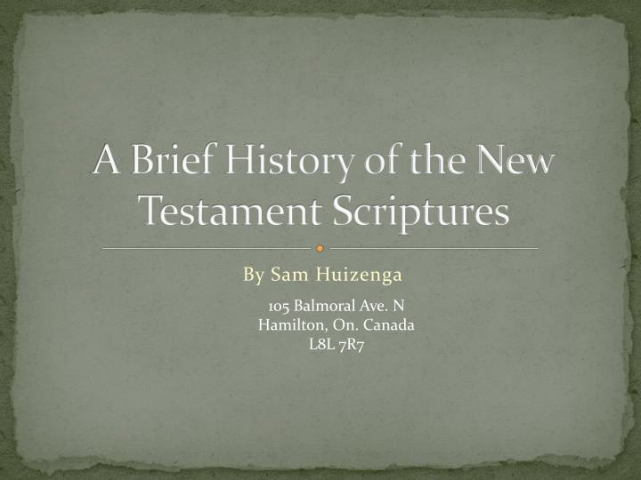 A brief history of the new testament scriptures