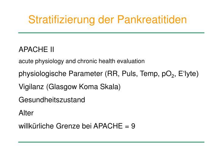Stratifizierung der Pankreatitiden