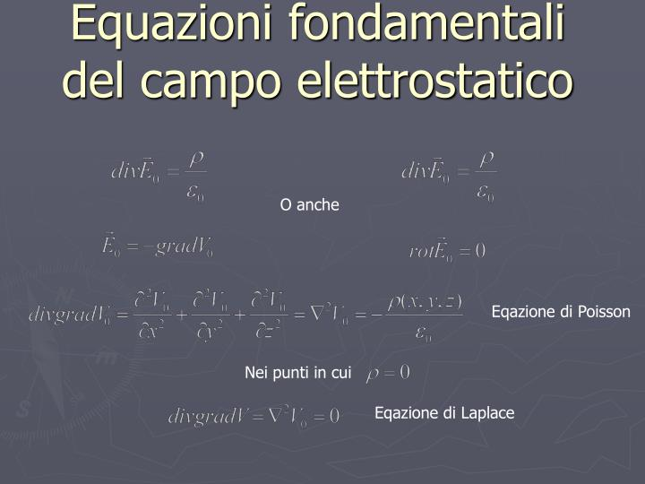 Equazioni fondamentali del campo elettrostatico