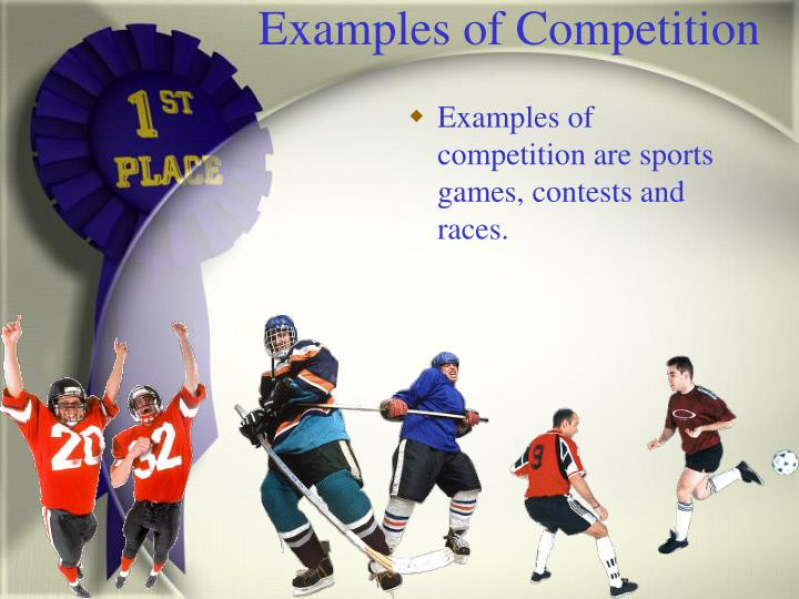 Examples of Competition