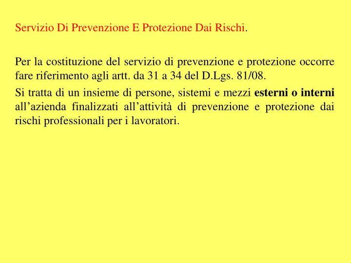 Servizio Di Prevenzione E Protezione Dai Rischi