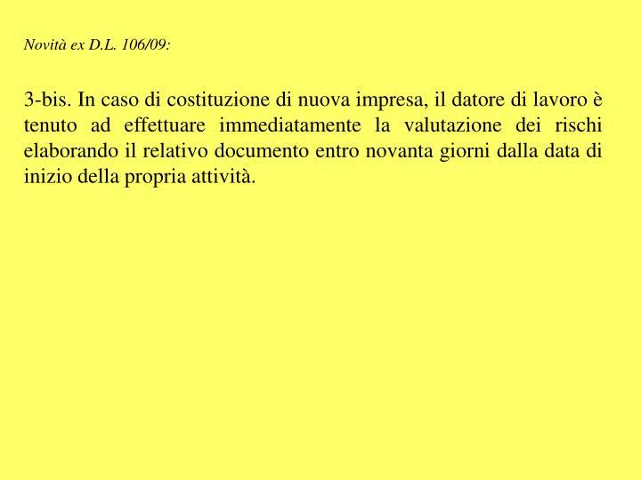 Novità ex D.L. 106/09:
