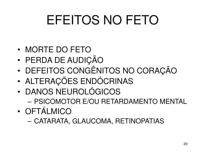 EFEITOS NO FETO