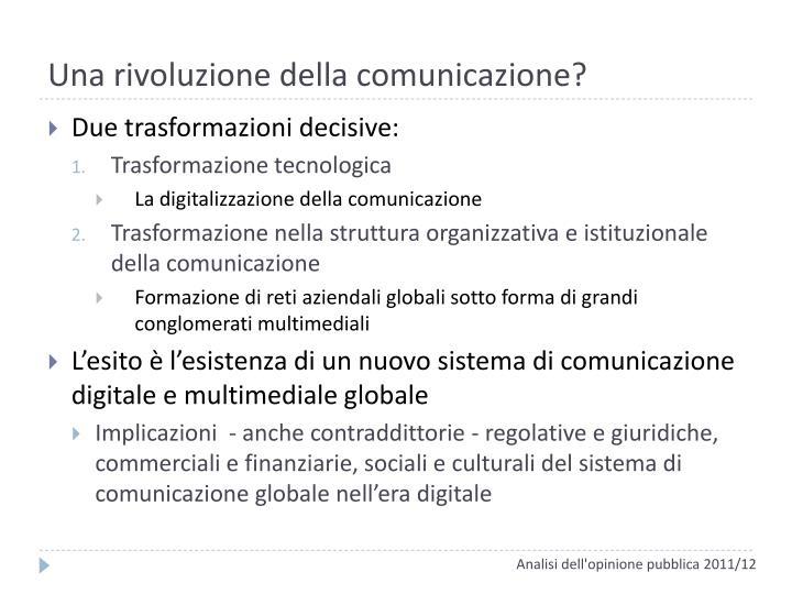 Una rivoluzione della comunicazione?