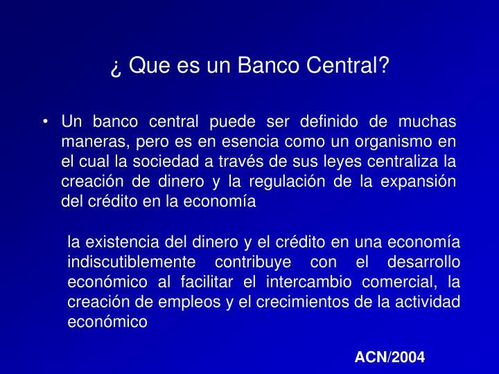 ¿ Que es un Banco Central?