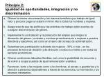 principio 2 igualdad de oportunidades integraci n y no discriminaci n