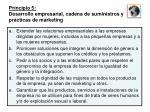 principio 5 desarrollo empresarial cadena de suministros y pr cticas de marketing