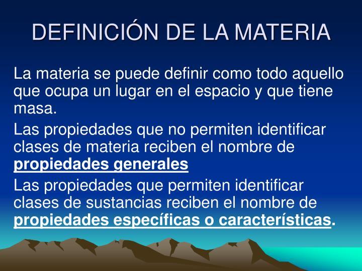 Ppt propiedades de la materia powerpoint presentation for Inmobiliaria definicion