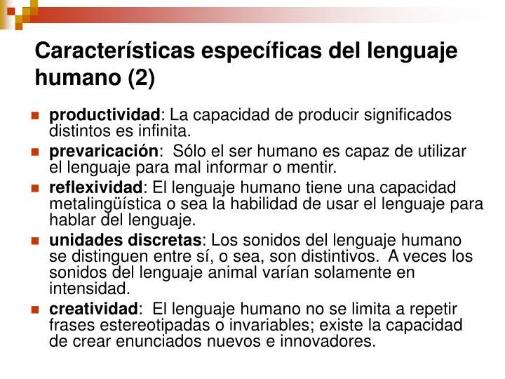 Características específicas del lenguaje humano (2)