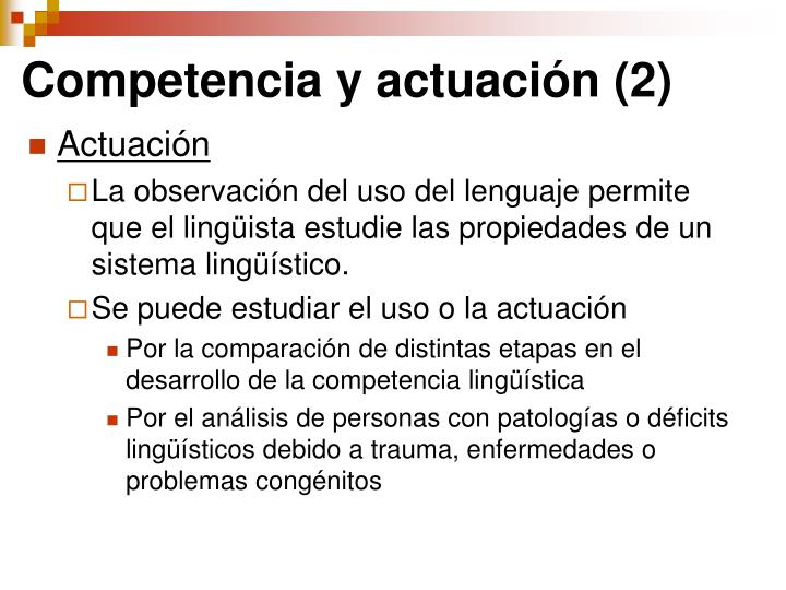Competencia y actuación (2)