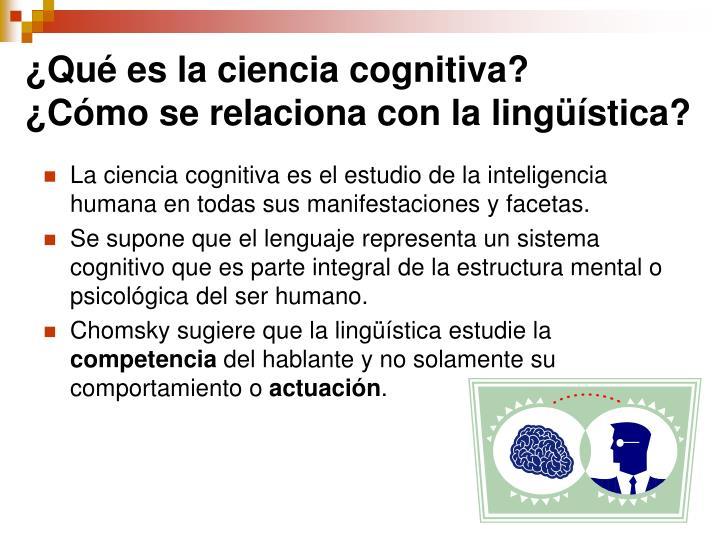 ¿Qué es la ciencia cognitiva?