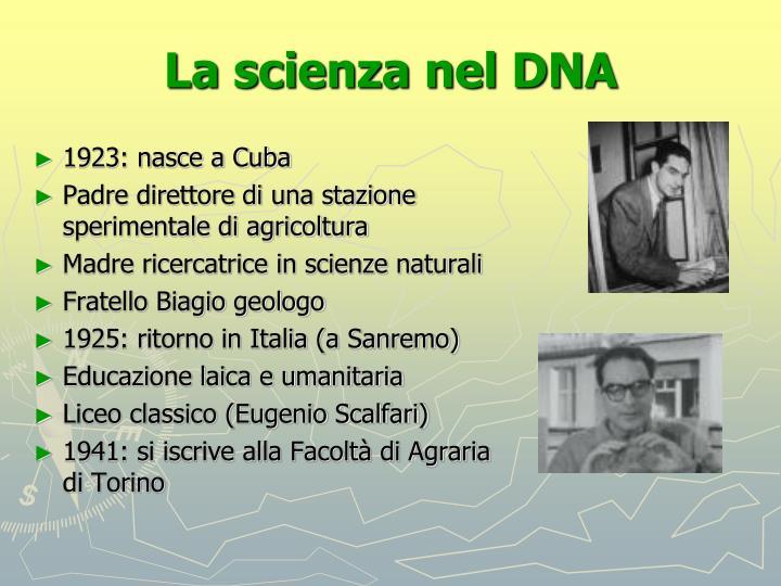La scienza nel DNA