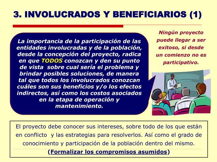 3. INVOLUCRADOS Y BENEFICIARIOS (1)