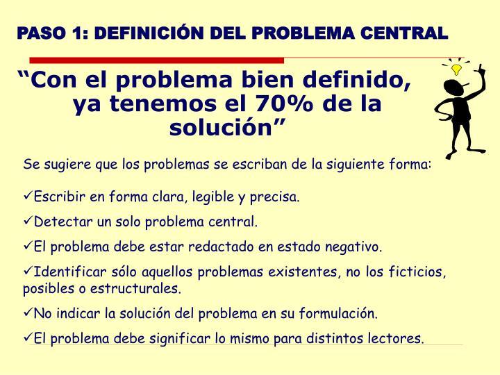 PASO 1: DEFINICIÓN DEL PROBLEMA CENTRAL