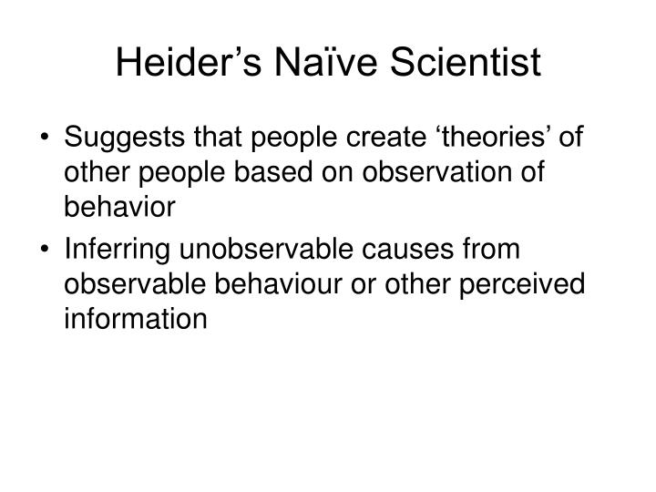 Heider's Naïve Scientist