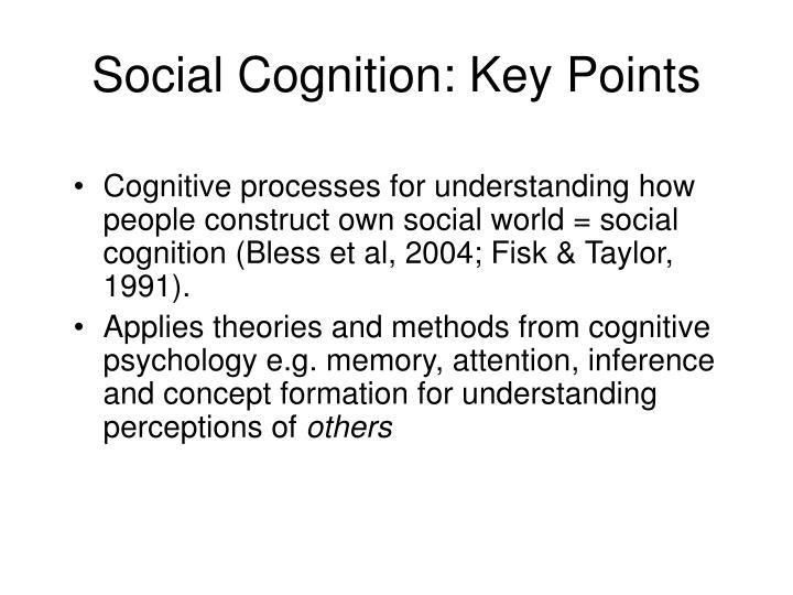 Social Cognition: Key Points