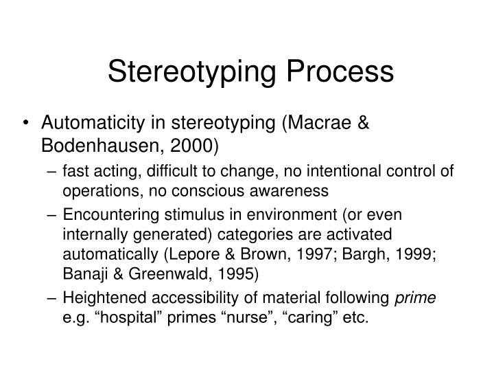 Stereotyping Process