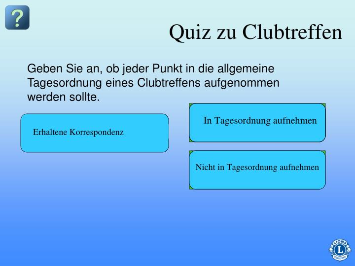Quiz zu Clubtreffen