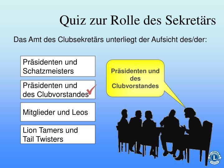 Präsidenten und des Clubvorstandes