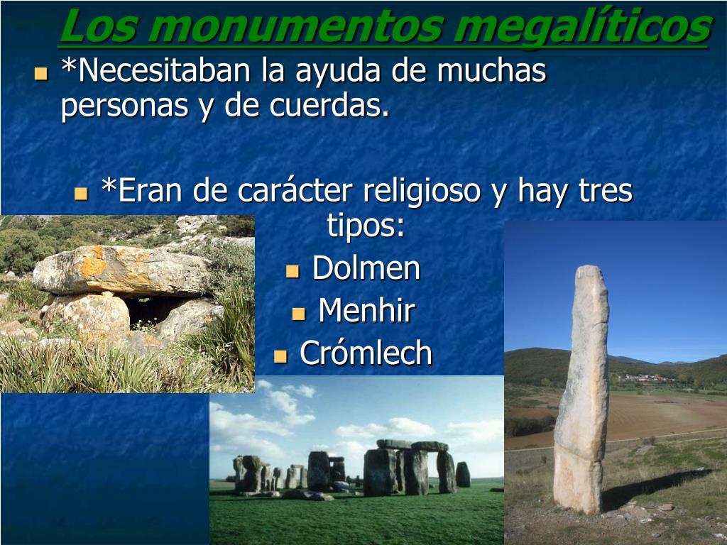 Los monumentos megalíticos
