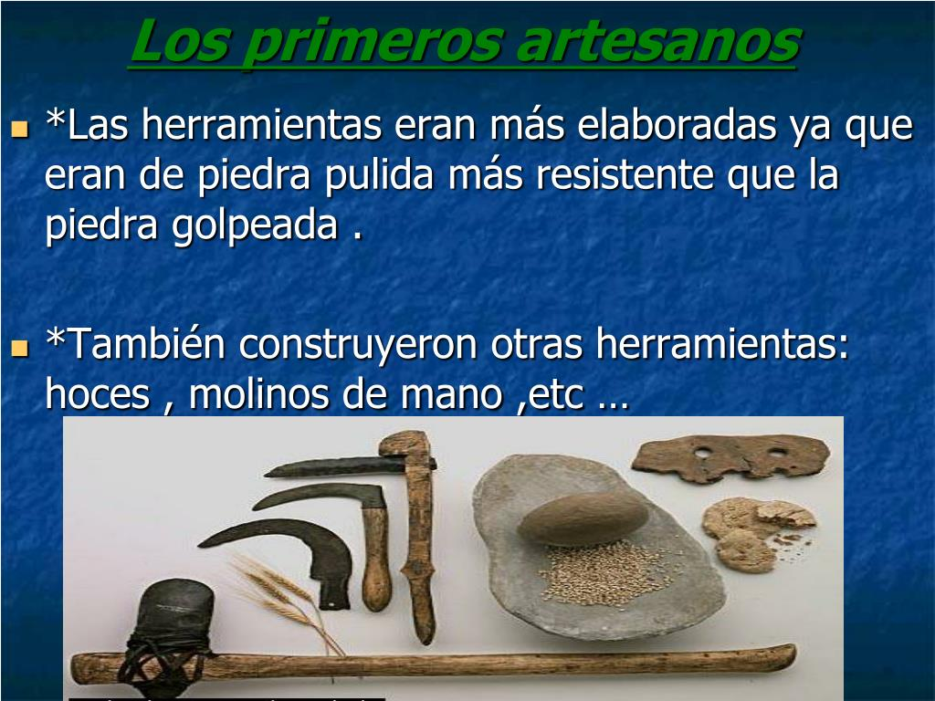 Los primeros artesanos