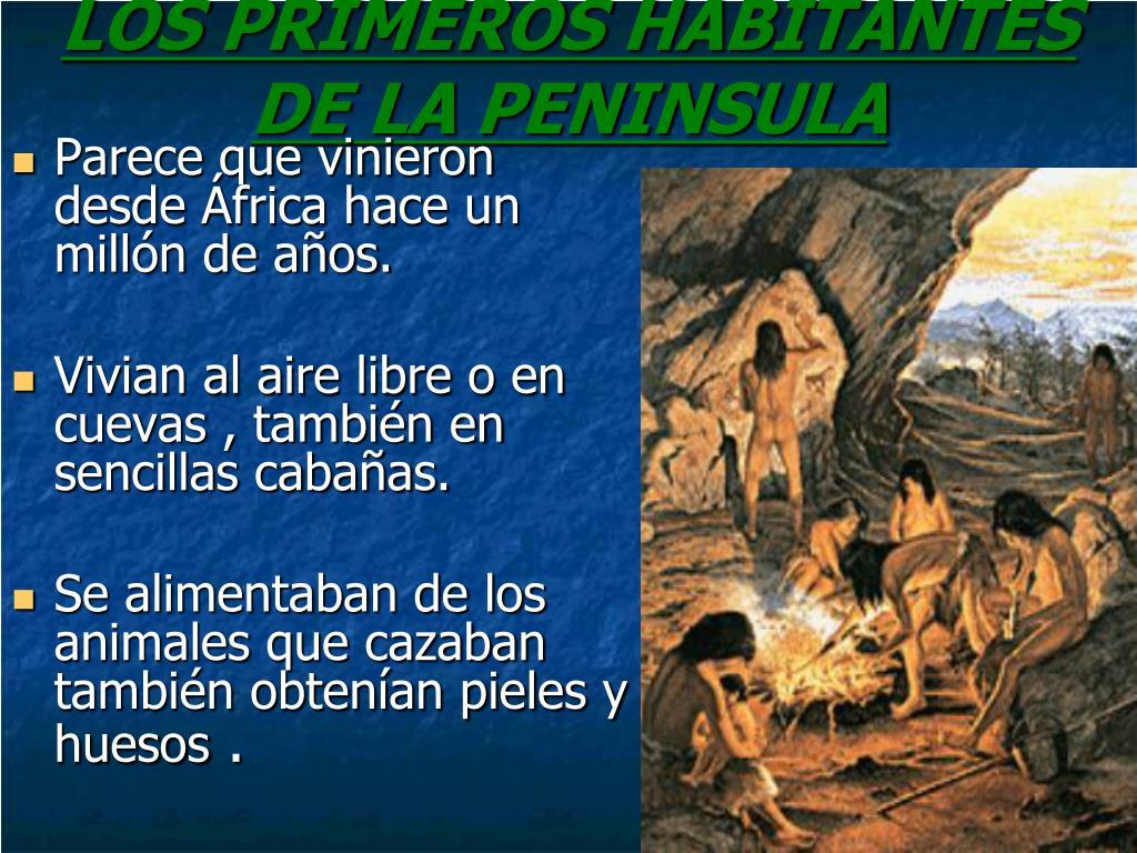 LOS PRIMEROS HABITANTES DE LA PENINSULA