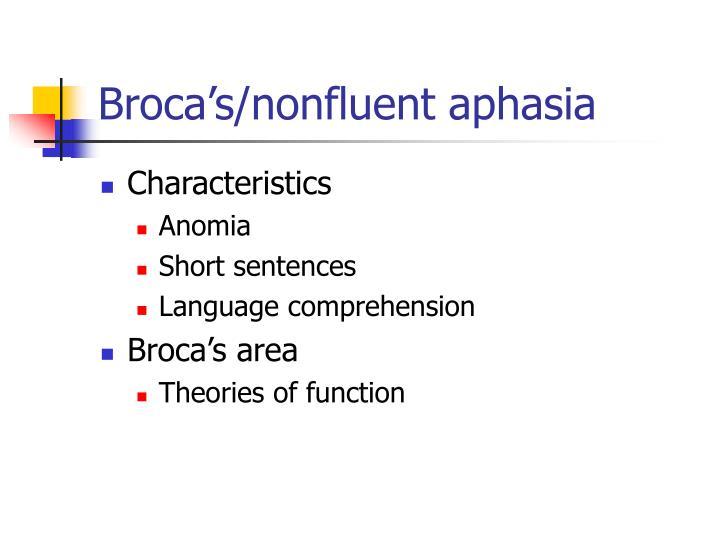 Broca's/nonfluent aphasia
