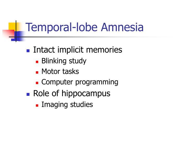 Temporal-lobe Amnesia