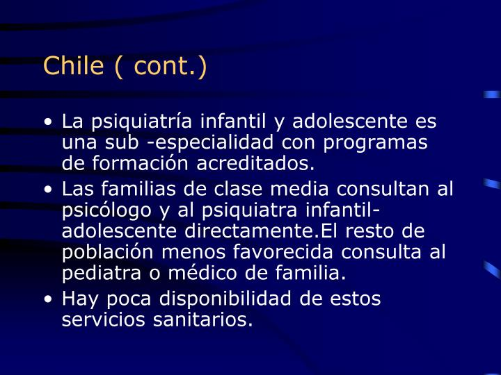 Chile ( cont.)