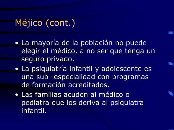 Méjico (cont.)