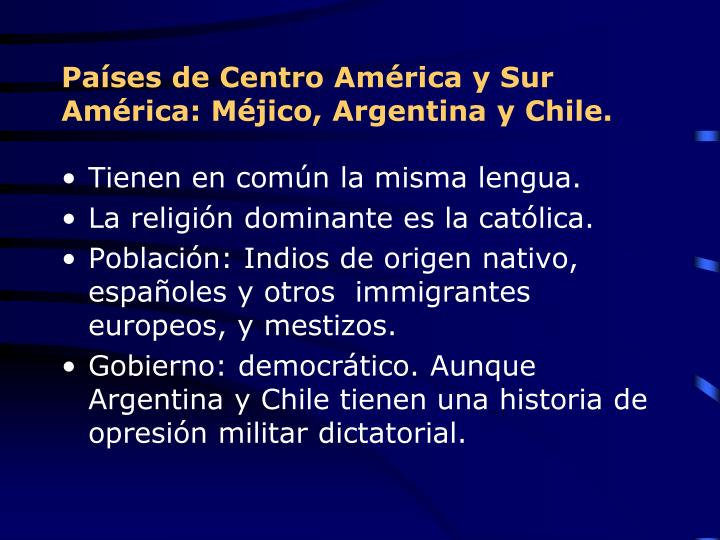 Países de Centro América y Sur América: Méjico