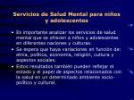 servicios de salud mental para ni os y adolescentes