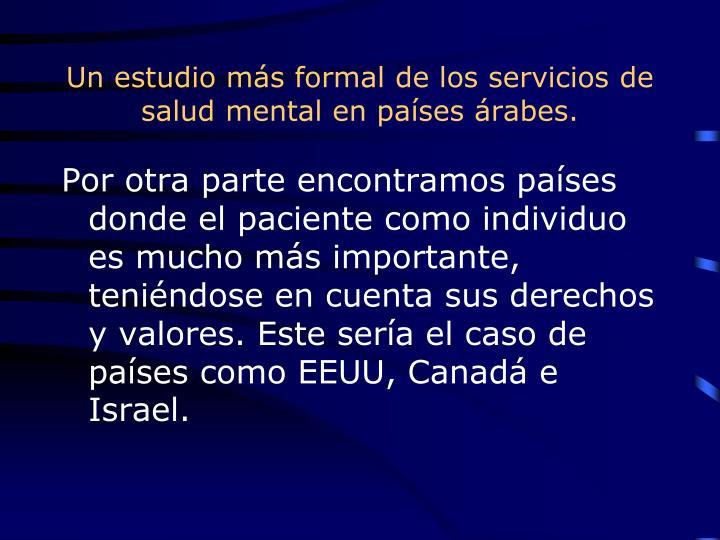 Un estudio más formal de los servicios de salud mental en países árabes.
