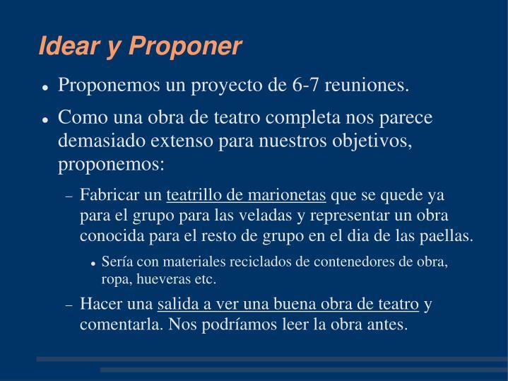 Idear y Proponer