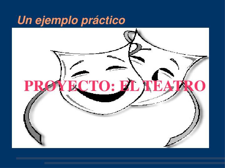 PROYECTO: EL TEATRO