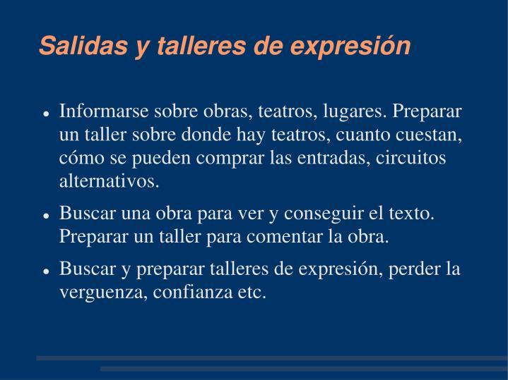 Salidas y talleres de expresión