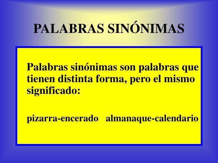 PALABRAS SINÓNIMAS