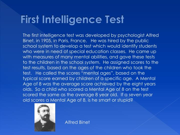 First intelligence test