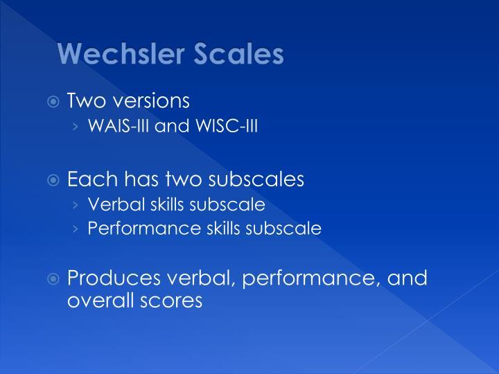 Wechsler Scales