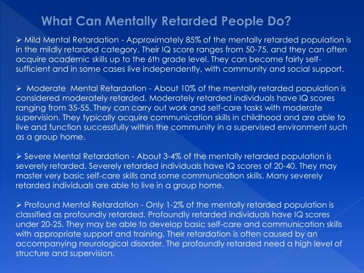 What Can Mentally Retarded People Do?